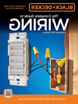 Black & Decker Complete Guide to Wiring, 6th Edition: Curren