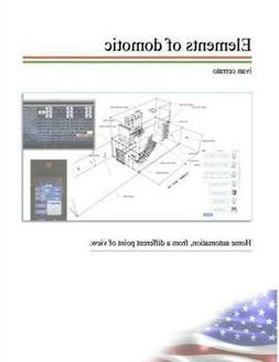 Elements of Domotic : A Real Working DIY Home Automation Exa