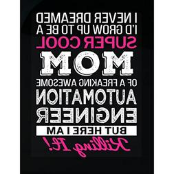 Super Cool Mom Of Awesome Automation Engineer Mom Funny Gift